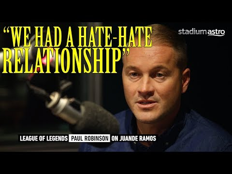 Robinson on his hate-hate relationship with Juande Ramos | League of Legends | Astro SuperSport