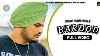 Barood sidhu musse wala new punjabi song 2020 by king records