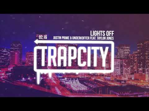 Justin Prime & Onderkoffer feat. Taylor Jones - Lights Off