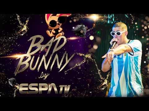 Bad Bunny 🐰🔥 - EN VIVO - #SHOWCOMPLETO BY ESPAfilms