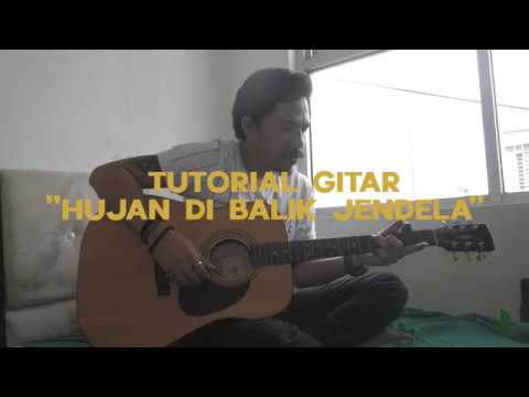 Tutorial Gitar  - Hujan Di Balik Jendela / Inal Senandung