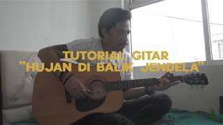 Gambar cover Tutorial gitar  - Hujan Di Balik Jendela / Inal Senandung