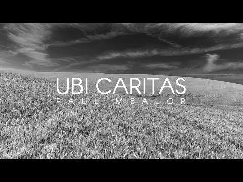 USU Chamber Singers: Ubi Caritas (Paul Mealor)