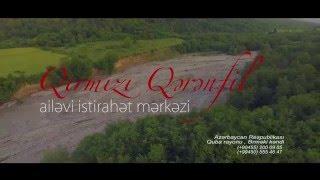 "Quba ""Qirmizi Qerenfil "" Istirahet Merkezi 2016"
