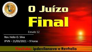 Estudo 12 - O Juízo Final