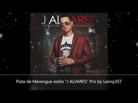"Pista de Merengue estilo ""J-ALVARES"" Prod by Lenny357 (Uso Libre)"
