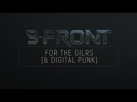 B-Front & Digital Punk - For the Girls
