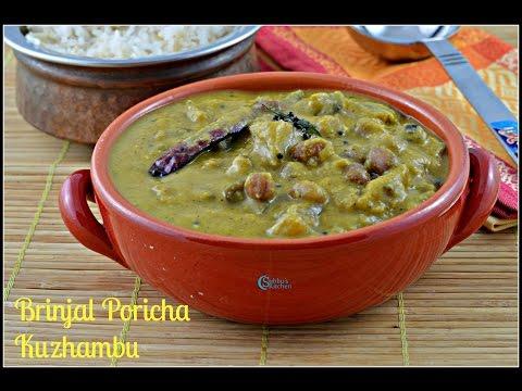Brinjal Poricha Kuzhambu Recipe | South Indian Kuzhambu Varieties