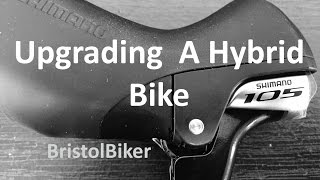 Upgrading A Hybrid Bike: Shimano 105 - Part 1