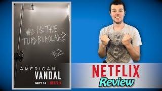 American Vandal Season 2 Netflix Review (No Spoilers)