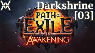 Path of Exile - Darkshrine [03] - Дисчардж