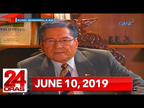 24 Oras: June 10, 2019 [HD]