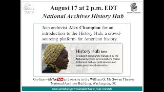 National Archives History Hub (2017 August 17)
