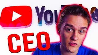 If I Were The CEO Of YouTube...