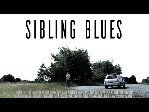 SIBLING BLUES - A Family Drama Short Film
