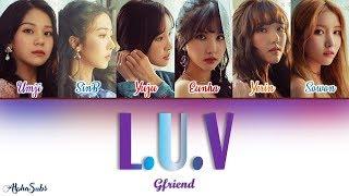 [3.01 MB] Gfriend (여자친구) - L.U.V [기적을 넘어] Color Coded Lyrics/가사 [Han|Rom|Eng]