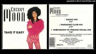 Cherry Moon – Take It Easy (Paradise Club Mix) 1994