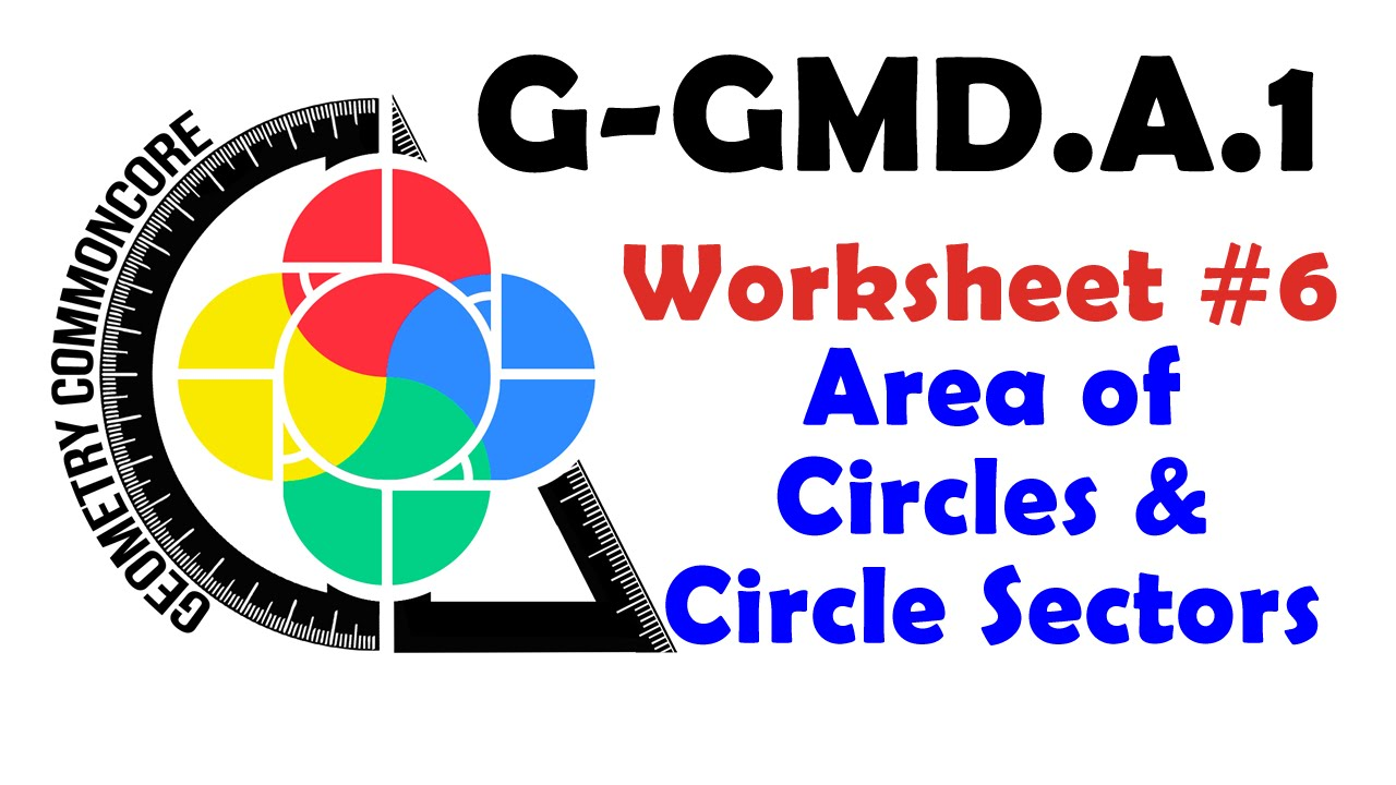 G Gmd 1 W Ksheet 6 Re Of Circles Nd Sect S Youtube