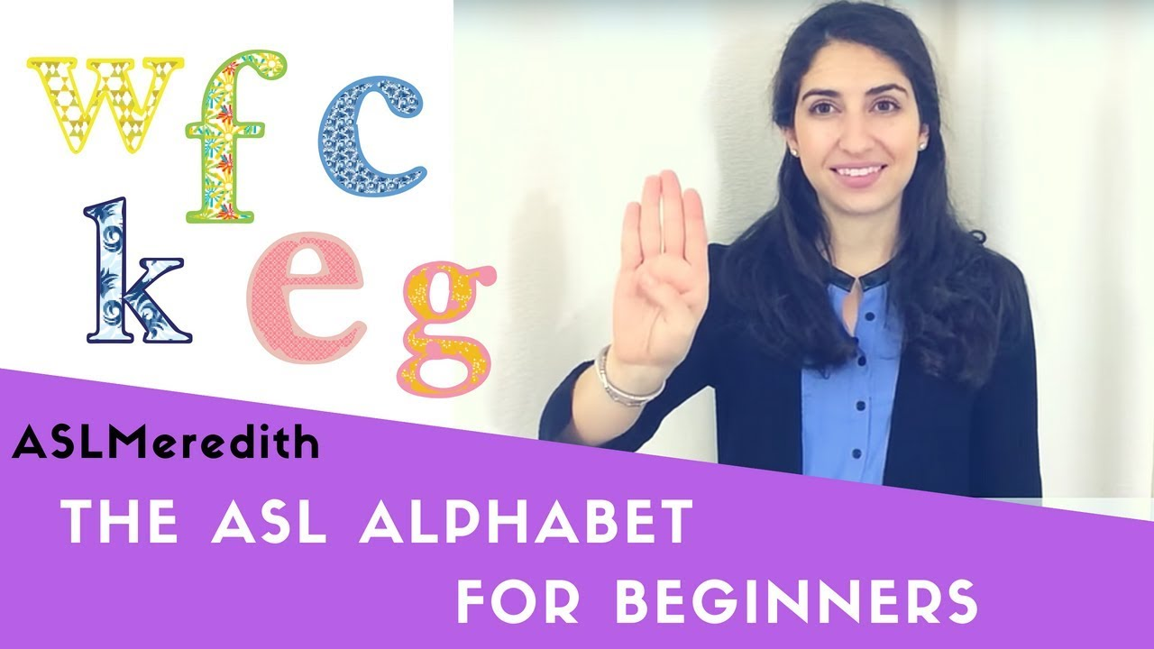 Learn Asl The Fingerspelling Alphabet For Beginners