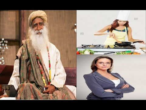Sadhguru on house wife vs working wife