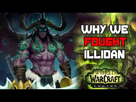 Why Did We Fight Illidan In The Burning Crusade? - World of Warcraft