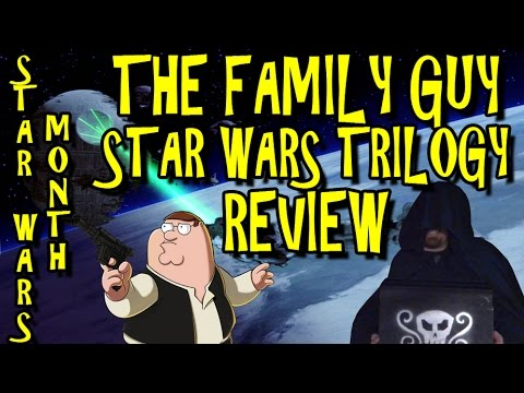 The Family Guy Star Wars Trilogy Review