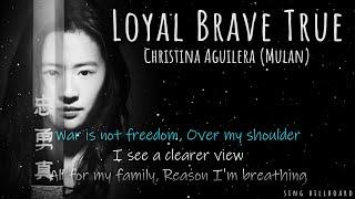 Christina Aguilera - Loyal Brave True (From 'Mulan') (Realtime Lyrics)