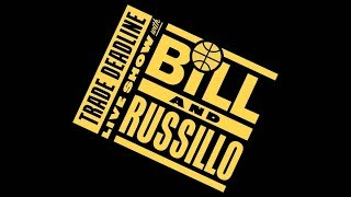 NBA Trade Deadline Live Show With Bill Simmons and Ryen Russillo