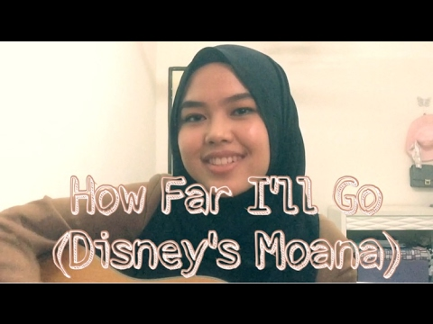 How Far I'll Go (Disney's Moana) - Alessia Cara (cover by Sheryl Shazwanie)