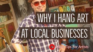 I hang a lot of art all over town, here are the reasons why, and wh...