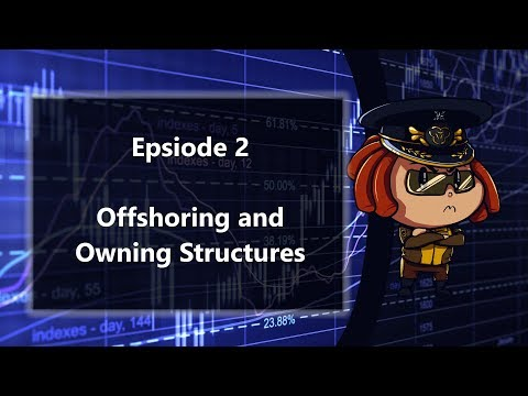 Insider Information - Offshoring & Owning Structures