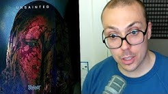 """Slipknot - """"Unsainted"""" TRACK REVIEW"""