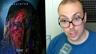 "Slipknot - ""Unsainted"" TRACK REVIEW"