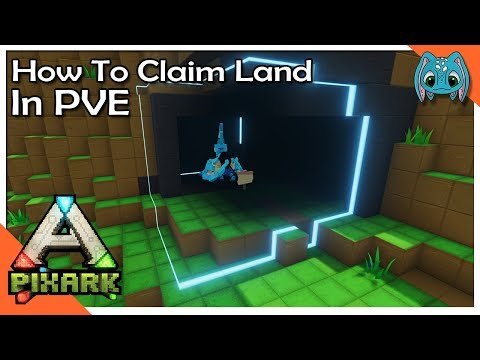 How to Claim Land in PVE!! | S1 ep2 | PixARK Lets Play!