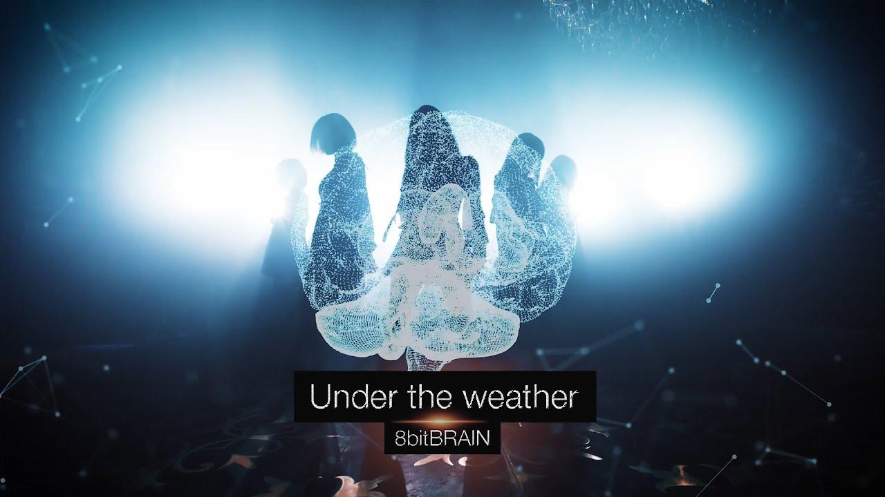 8bitBRAIN – Under The Weather