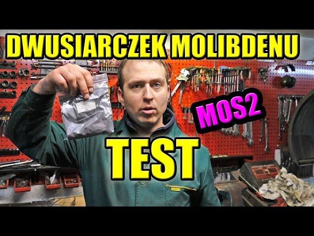 TEST!-DWUSIARCZEK MOLIBDENU-DODATEK DO OLEJU SILNIKOWEGO W PROSZKU.