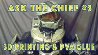 Ask The Chief Ep 003 - 3D Printing, PVA Glue, & Evakura
