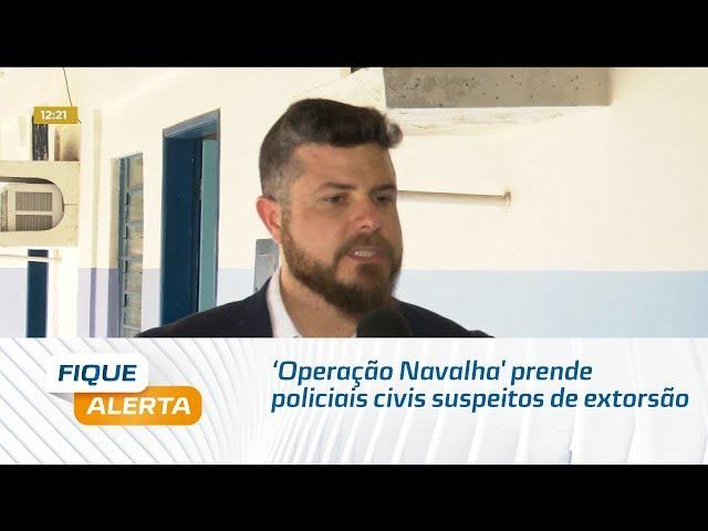 'Operação Navalha' prende policiais civis suspeitos de extorsão em feiras de Maceió
