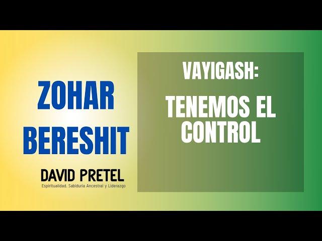 VAYIGASH: EL DESEO DE MALJUT
