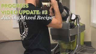 Juicing a mixed recipe on the Goodnature X-1 Mini