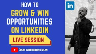 How to Grow on LinkedIn and Win Opportunities | Cracking the LinkedIn Code