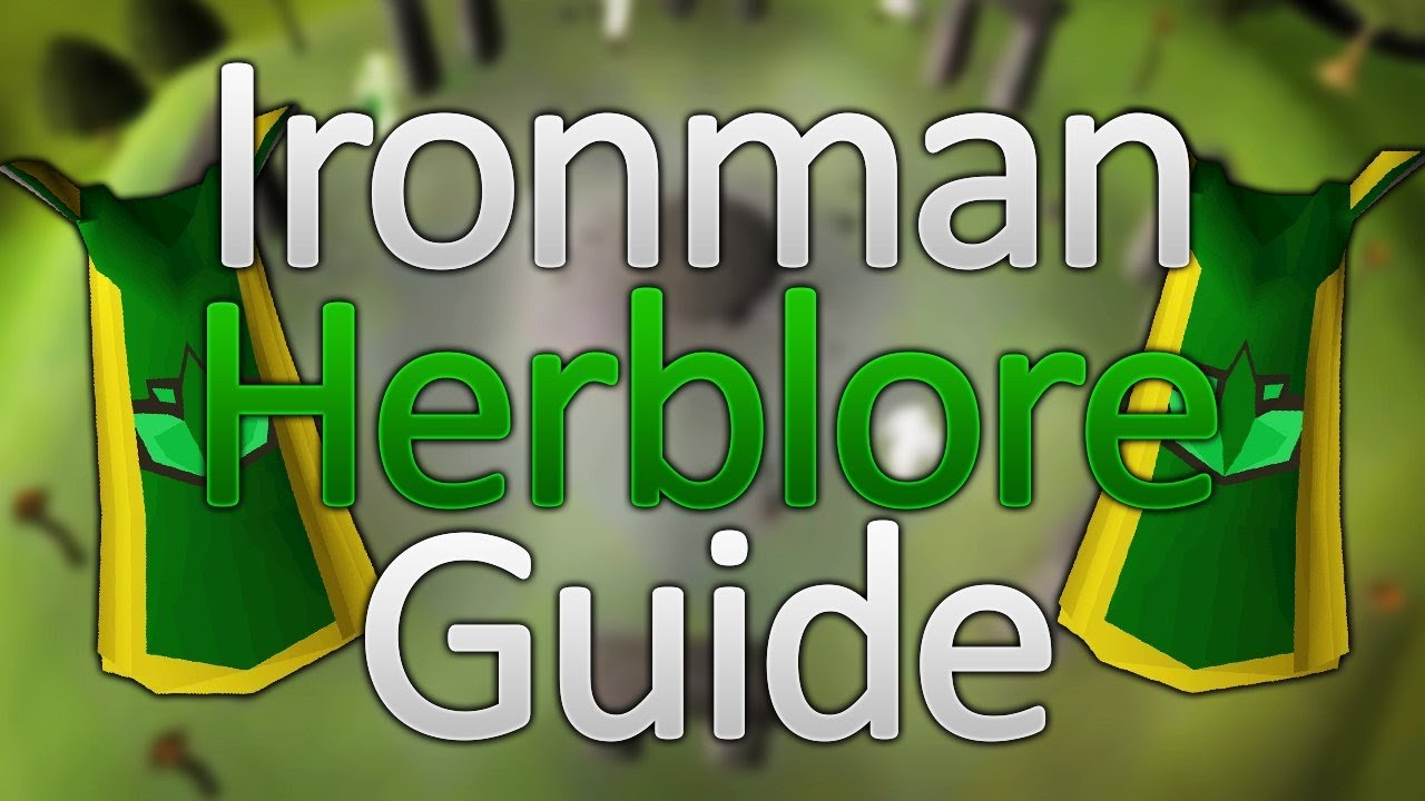 OSRS 1 99 Herblore Guide For Ironmen Includes Quests Tips XP Rates
