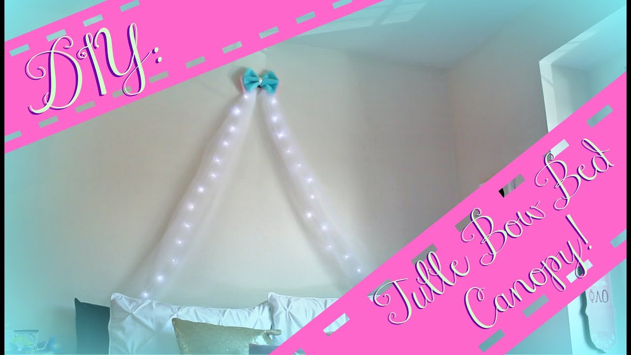 Tulle Canopy Diy Diy Tulle Bow Bed Canopy W Lights Youtube