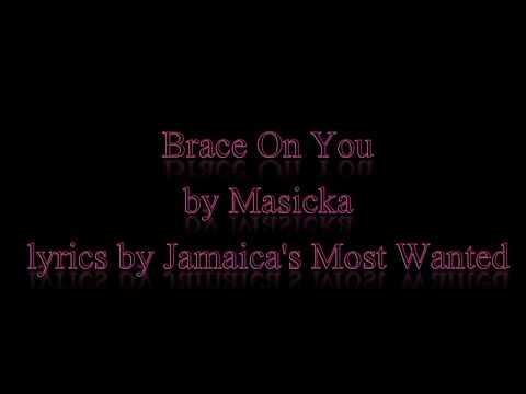 Brace on You - Masicka (Lyrics)