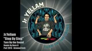 Jr YELLAM - STEP BY STEP (RMX by RUSS D) - GREEN&FRESH RECORDS