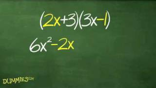 How to Use FΟIL to Distribute Two Binomials For Dummies