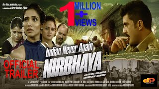 Indian never again NIRBHAYA | Official Trailer | Delhi Bus Gang Rape & Murder base Hindi Movie