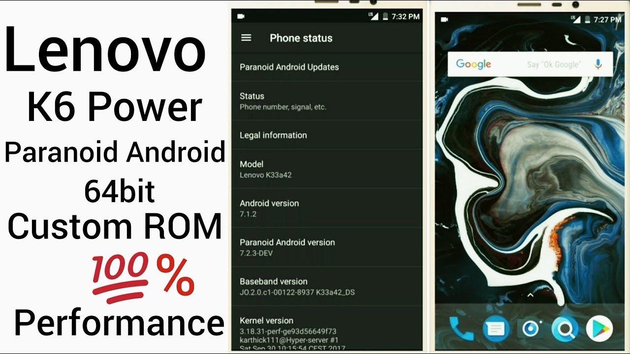 Paranoid Android 7 3 custom rrom for lenovo k6 power