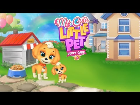 My Cute Little Pet Puppy Care - Cute Little Puppy Care Games By Gameiva