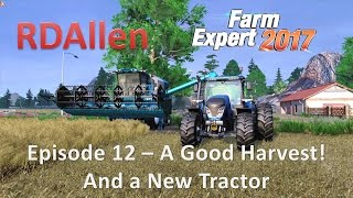 Farm Expert 2017 E12 - A Bumper Harvest and A New Tractor